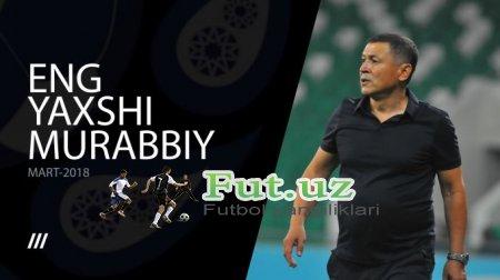 Superliga. Mart oyining eng yaxshi murabbiyi - Mirjalol Qosimov
